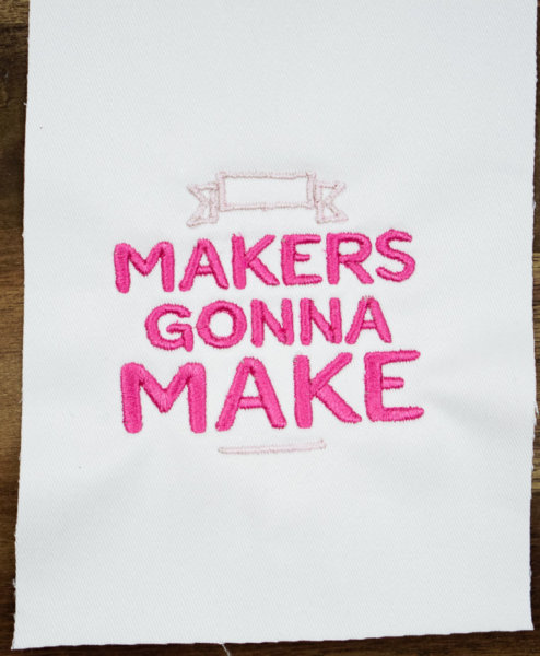 Stickdatei Makers Gonna Make